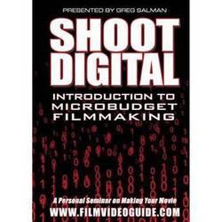 Fusion DVD:Shoot Digital: Introduction to Microbudget Filmmaking by Greg Salman