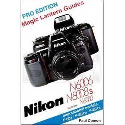 Hove / Magic Lantern Book: Magic Lantern Guide for Nikon 6006/8008s