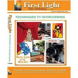 First Light Video DVD: Techniques of TV Interviewing by Mike Minehan