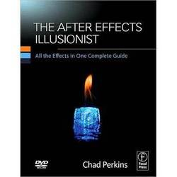Focal Press Book/DVD: The After Effects Illusionist by Chad Perkins