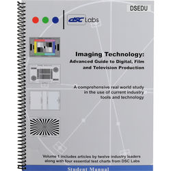 DSC Labs Imaging Technology: An Advanced Guide to Digital, Film & Television Production