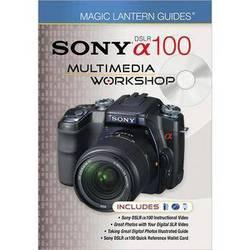 Sterling Publishing Book/DVD: Magic Lantern Guides: Sony Alpha DSLR-A100 Multimedia Workshop