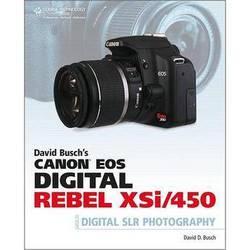 Cengage Course Tech. Book: David Busch's Canon EOS Digital Rebel XSi/450D Guide to Digital SLR Photography