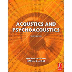 Focal Press Book/CD: Acoustics and Psychoacoustics by David Howard, Jamie Angus