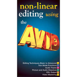 First Light Video Non-Linear Editing Using The Avid Training DVD
