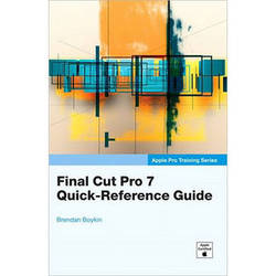 Pearson Education Final Cut Pro 7 Quick-Reference Guide