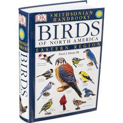 DK Publishing Book: Birds of North America - Eastern Region by Fred J. Alsop