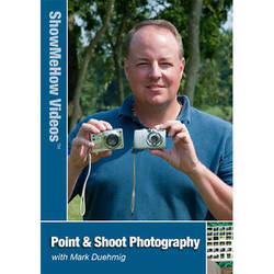 Show Me How Video DVD: Point and Shoot Photography by Mark Duehmig