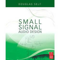 Focal Press Book: Small Sound Audio Design by Douglas Self