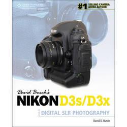 Cengage Course Tech. Book: David Busch's Nikon D3s/D3x Guide to Digital SLR Photography by David D. Busch