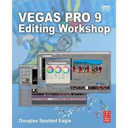 Focal Press Vegas Pro 9 Editing Workshop