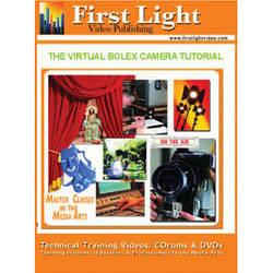 First Light Video CD-Rom: The Virtual Bolex 2.0 16mm Camera Tutorial by Robert F. Arnold