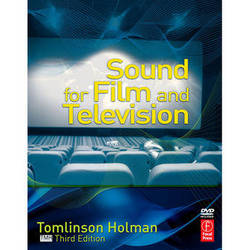 Focal Press Book/DVD: Sound for Film and Television, 3rd ed. by Tomlinson Holman