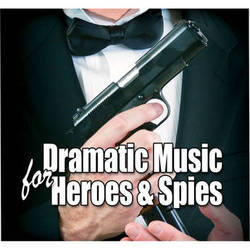 Sound Ideas Dramatic Music for Heroes and Spies Royalty-Free Music CD