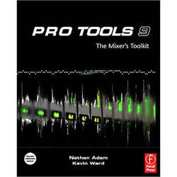 Focal Press Book: Pro Tools 9: The Mixer's Toolkit, 1st Edition