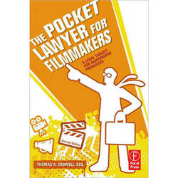 Focal Press Book: The Pocket Lawyer for Filmmakers: A Legal Toolkit for Independent Producers (2nd Edition)
