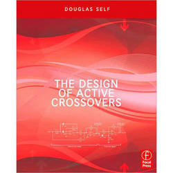 Focal Press Book: The Design of Active Crossovers, 1st Edition.
