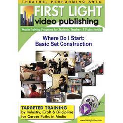 First Light Video CDROM: Where Do I Start: Basic Set Construction