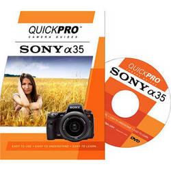 QuickPro DVD: Sony Alpha 35 Camera Guide