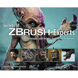 Cengage Course Tech. Book: Secrets of ZBRUSH Experts: Tips, Techniques, and Insights for Users of All Abilities, 1st Edition
