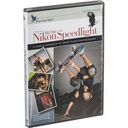 Blue Crane Digital DVD: Understanding the Nikon SB-700 Speedlight with Tim Mantoani