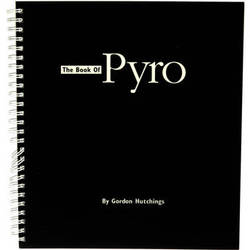 Photographers' Formulary Book: Book of Pyro