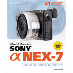 Cengage Course Tech. Book: David Busch's Sony Alpha NEX-7 Guide to Digital Photography (1st Edition)