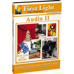 First Light Video DVD: Basics in Audio: Part II