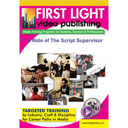 First Light Video DVD: The Role of The Script Supervisor