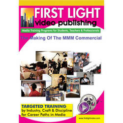 First Light Video DVD: The Making of The MMM Commercial