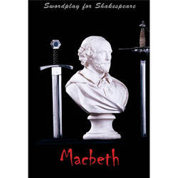 First Light Video DVD: Swordplay for Shakespeare: Macbeth