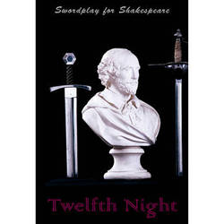 First Light Video DVD: Swordplay for Shakespeare: Twelfth Night