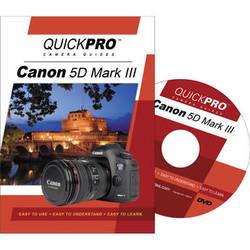 QuickPro Training DVD: Canon 5D Mark III