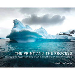 Pearson Education Book: The Print and the Process: Taking Compelling Photographs from Vision to Expression