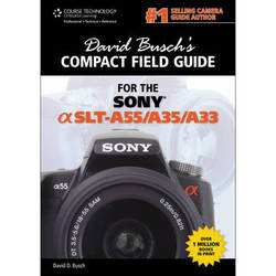 Cengage Course Tech. Book: David Busch's Compact Field Guide for Sony Alpha SLT-A55/35/33