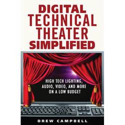 ALLW Book: Digital Technical Theater Simplified