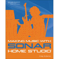 ALFRED Book: Making Music with SONAR Home Studio