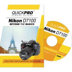 QuickPro DVD: Nikon D7100 Beyond the Basics Camera Guide