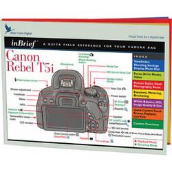 Blue Crane Digital Canon Rebel T5i/700D DSLR Camera inBrief Laminated Reference Card