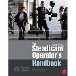 Focal Press Paperback: The Steadicam Operator's Handbook (2nd Edition)