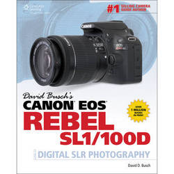 Cengage Course Tech. Book: David Busch's Canon EOS Rebel SL1/100D Guide to Digital SLR Photography
