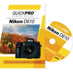 QuickPro DVD: Nikon D610 Instructional Camera Guide