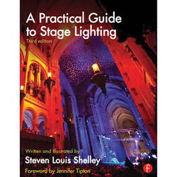 Focal Press Book: A Practical Guide to Stage Lighting (Third Edition)