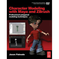 Focal Press Book and DVD: Character Modeling with Maya and ZBrush - Professional Polygonal Modeling Techniques