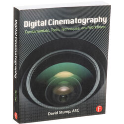 Focal Press Book: Digital Cinematography: Fundamentals, Tools, Techniques, and Workflows