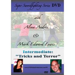 First Light Video DVD: Super Swordfighting Series: Intermediate Tricks & Terror
