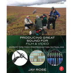 Focal Press Book: Producing Great Sound for Film and Video: Expert Tips from Preproduction to Final Mix (4th Edition)