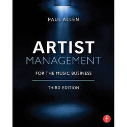 Focal Press Book: Artist Management for the Music Business (3rd Edition, Paperback)