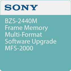 Sony BZS-2440M Frame Memory Multi-Format Software Upgrade MFS-2000