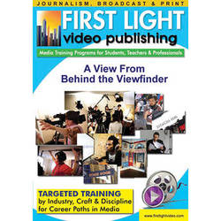 First Light Video DVD: A View From Behind The Viewfinder